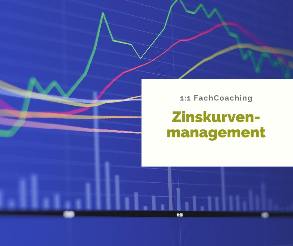 FACHCOACHING | ERTRAGREICHES ZINSKURVENMANAGEMENT